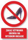 Zakaz używania obuwia na wysokim obcasie - znak informacyjny - PC105