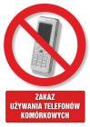 Zakaz używania telefonów komórkowych - znak informacyjny - PC100