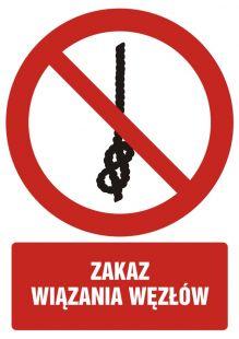 Zakaz wiązania węzłów - znak bhp zakazujący - GC092