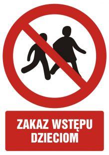 Zakaz wstępu dzieciom - znak bhp zakazujący - GC098