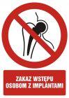 Zakaz wstępu osobom z implantami - znak bhp zakazujący - GC080