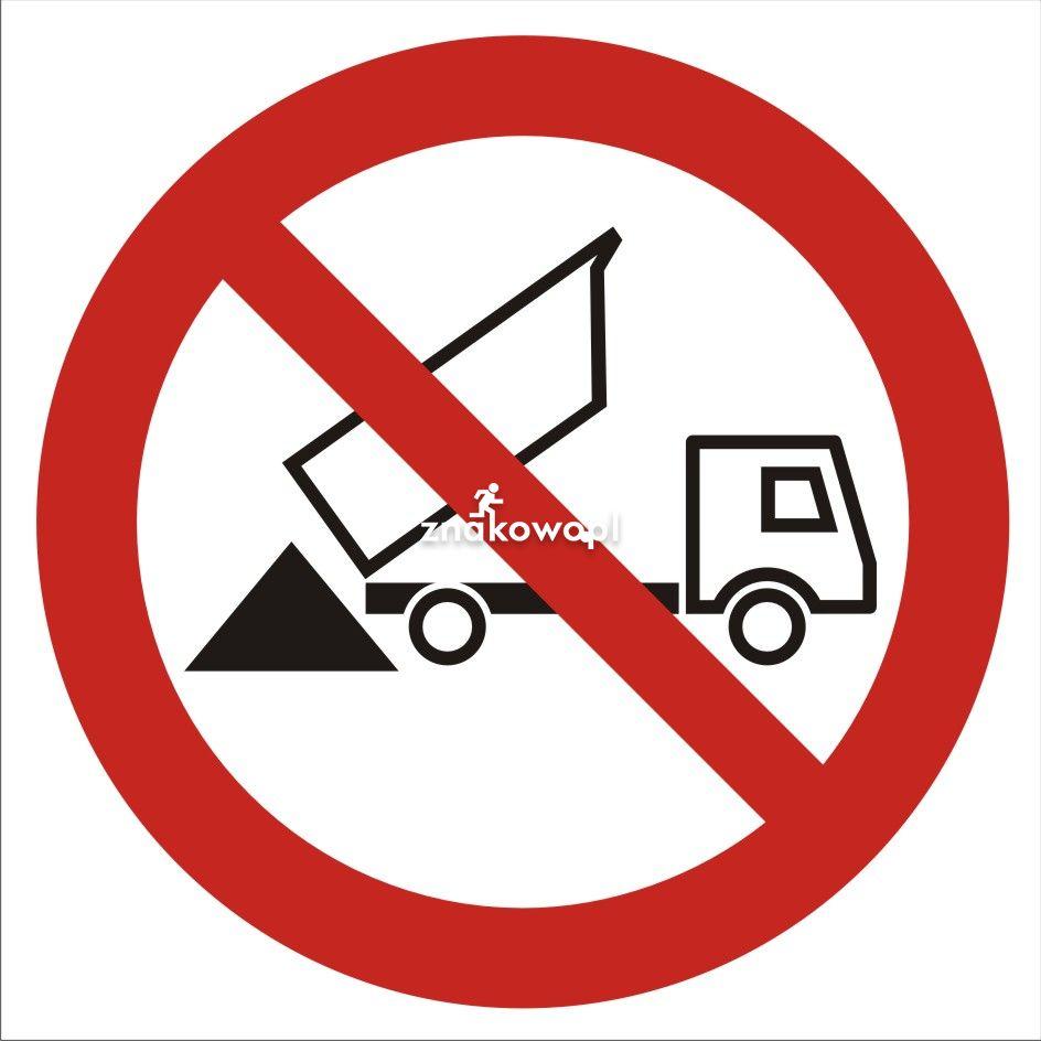 Zakaz wysypywania - Plac budowy – znaki i tablice