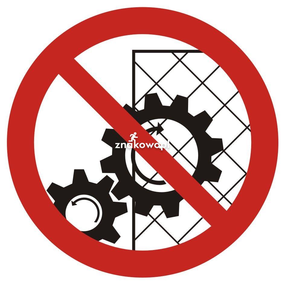 Zakaz zdejmowania osłon podczas pracy urządzenia - Plac budowy – znaki i tablice