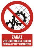 Zakaz zdejmowania osłon podczas pracy urządzenia - znak bhp zakazujący - GC061 - Znaki zakazu BHP – jak wpływają na bezpieczeństwo w miejscu pracy?