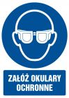 Załóż okulary ochronne