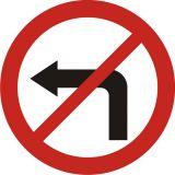 Znak B-21 Zakaz skręcania w lewo - drogowy zakazu - Znaki drogowe – podstawowe określenia