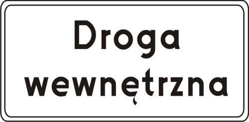 Znak D-46 Droga wewnętrzna - drogowa tablica informacyjna - Droga wewnętrzna (znak D-46)