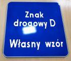 Znak drogowy D - dowolny napis, własna grafika - informacyjny