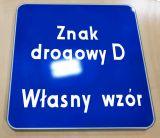 Znak drogowy D - dowolny napis, własna grafika - informacyjny - Karty parkingowe dla niepełnosprawnych
