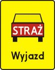Znak T-16 Tabliczka wskazująca miejsce wyjazdu wozów strażackich - drogowy