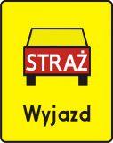 Znak T-16 Tabliczka wskazująca miejsce wyjazdu wozów strażackich - drogowy - Tabliczki do znaków drogowych – znaki drogowe, cz. V