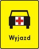 Znak T-16a Tabliczka wskazująca miejsce wyjazdu karetek pogotowia - drogowy - Tabliczki do znaków drogowych – znaki drogowe, cz. V