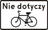 Znak T-22 Tabliczka wskazująca, że znak nie dotyczy rowerów jednośladowych - drogowy - Drogi rowerowe i znaki dla rowerzystów