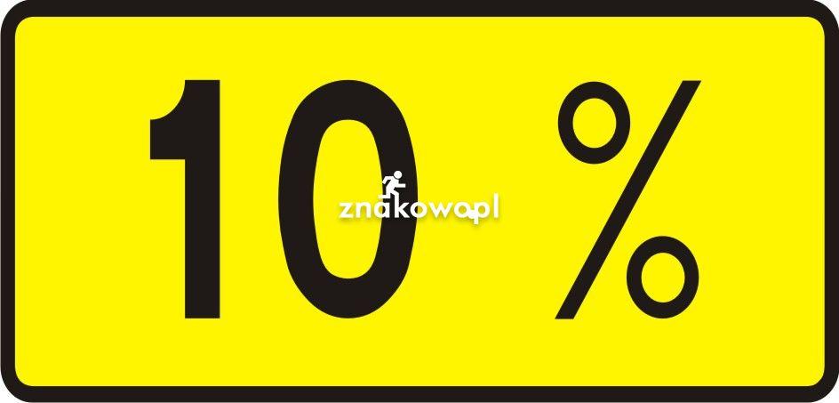 Znak T-9 Tabliczka wskazująca rzeczywistą wielkość spadku lub wzniesienia - drogowy - Tabliczki do znaków drogowych – znaki drogowe, cz. V